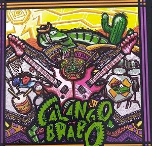 CD - Calango Brabo (Nacional)