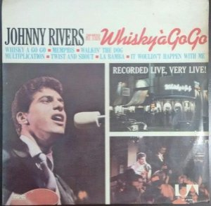 Lp- Johnny Rivers ‎– Johnny Rivers At The Whisky À Go-Go ( Nacional 1975)