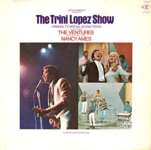 LP - Trini Lopez Featuring The Ventures + Nancy Ames ‎– The Trini Lopez Show (Nacional)