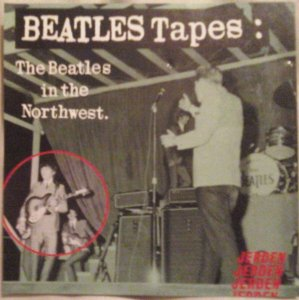 CD - The Beatles – Beatles Tapes: The Beatles In The Northwest ( Importado - USA )