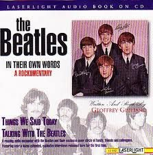 CD - The Beatles ‎– In Their Own Words: A Rockumentary - Things We Said Today / Talking With The Beatles (Importado - USA) - Audiobook