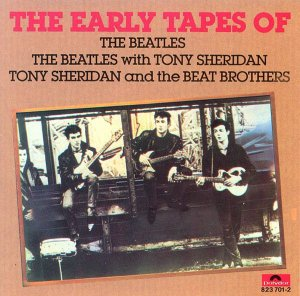 CD - The Beatles / The Beatles With Tony Sheridan / Tony Sheridan And The Beat Brothers ‎– The Early Tapes Of (Importado - Germany)