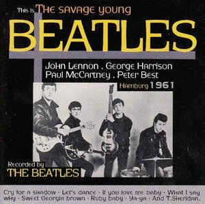 CD- The Beatles – This Is... The Savage Young Beatles (Importado - França)