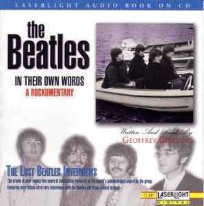CD- The Beatles ‎– In Their Own Words: A Rockumentary - The Lost Beatles Interviews (Importado - USA)