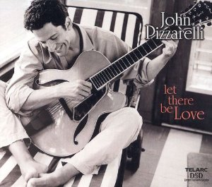 CD - John Pizzarelli ‎– Let There Be Love (Importado - USA)