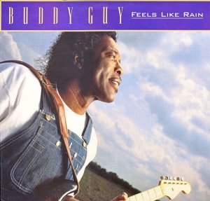 LP Buddy Guy ‎– Feels Like Rain