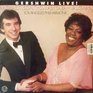LP - Michael Tilson Thomas, Sarah Vaughan, Los Angeles Philharmonic – Gershwin Live! 1982