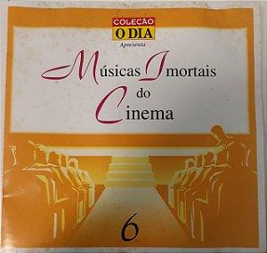 CD - Various - Musicas Imortais do Cinema - Volume 6 - Coleção O DIA