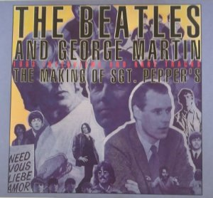 CD - The Beatles and George Martin - 1993 Interviews And Rare Traks - The Making Of SGT. Pepper's (CD DUPLO - DIGIPACK)