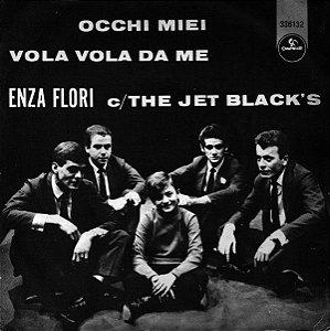 Compacto - Enza Flori C/ The Jet Black's – Occhi Miei / Vola Vola Da Me