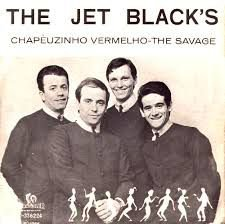 Comp - The Jet Black's – Chapeuzinho Vermelho / The Savage 1966