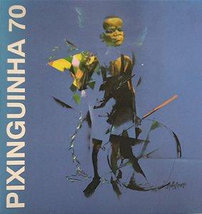 CD- Pixiguinha 70