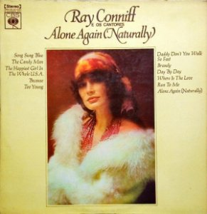 LP - Ray Conniff And The Singers ‎– Alone Again (Naturally) - 1972
