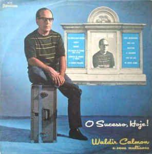 LP - Waldir Calmon E Seus Multisons – O Sucesso, Hoje! - 1968
