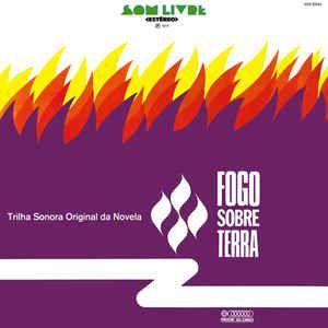 LP - Fogo Sobre Terra Nacional (Novela Globo) (Vários Artistas)