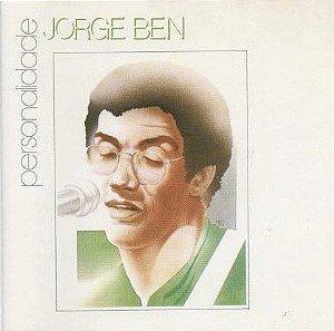 CD Jorge Ben – Personalidade