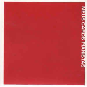 CD - Various – Meus Caros Pianistas - A Música De Francis Hime (Digipack)