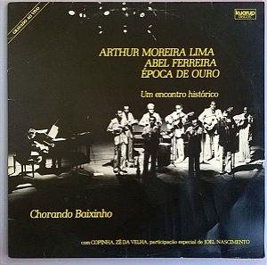 CD - Arthur Moreira Lima, Abel Ferreira, Época De Ouro , Um Encontro Histórico Com Copinha, Zé Da Velha, Joel Nascimento – Chorando Baixinho (Digipack)