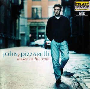 CD - John Pizzarelli ‎– Kisses In The Rain (Importado USA)