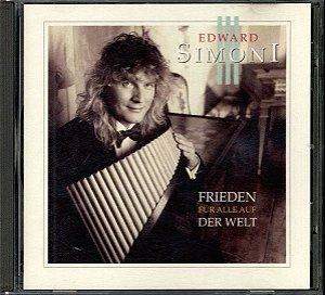 CD - Edward Simoni – Frieden Für Alle Auf Der Welt (Importado)