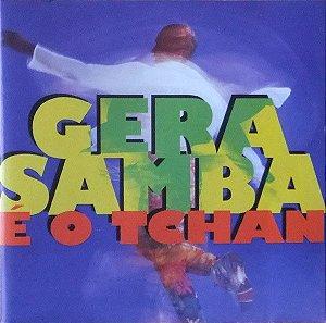 CD - Gera Samba – É O Tchan