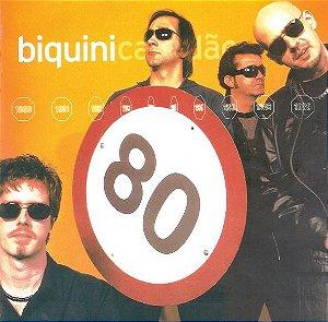 CD - Biquini Cavadão – 80