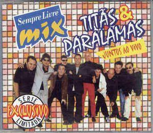 CD - Sempre Livre Mix: Titãs & Paralamas Juntos Ao Vivo