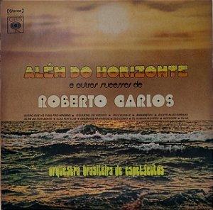 LP - Orquestra Brasileira De Espetáculos – Além Do Horizonte E Outros Sucessos De Roberto Carlos