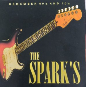 CD - The Spark's - Remember 60's And 70's