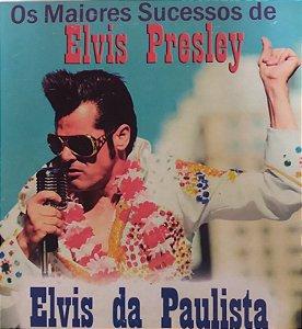 CD - Elvis da Paulista - Os Maiores Sucessos de Elvis Presley (Digipack)