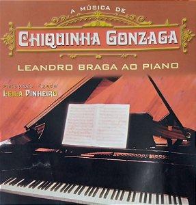 CD- Leandro Braga - Leandro Braga ao Piano - A Música de Chiquinha Gonzaga