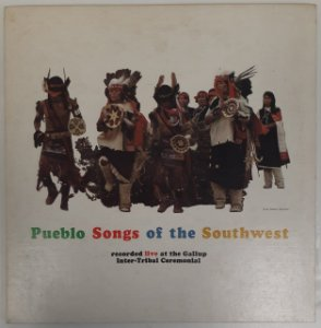 LP - Pueblo Songs Of The Southwest