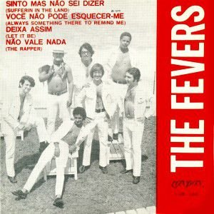 Comp - The Fevers – Sinto Mas Não Sei Dizer (4 FAIXAS)