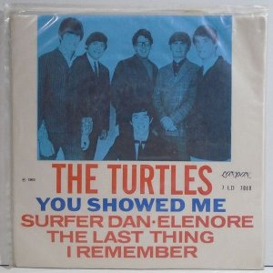 Comp - The Turtles – You Showed Me / Surfer Dan / Eleonore / The Last Thing I Remember (4 FAIXAS)