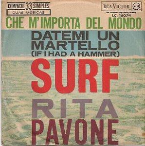 Compacto - Rita Pavone – Datemi Un Martello (If I Had A Hammer) / Che M'importa Del Mondo