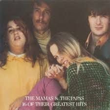 CD - The Mamas & The Papas - 16 Of Their Greatest Hits