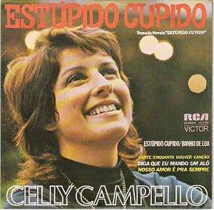 Comp- Celly Campello – Estúpido Cupido 1976