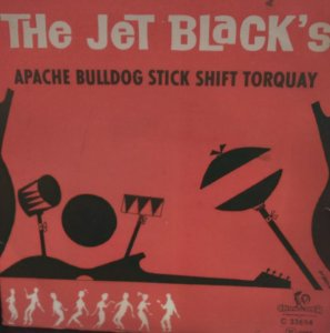 Comp - The Jet Black's - Apache /Bulldog/ Stick Shift /Torquay