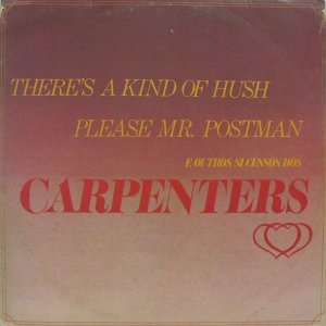 Lp - The Young Lovers ‎– There's A Kind Of Hush / Please Mr. Postman E Outros Sucessos Dos Carpenters   1976