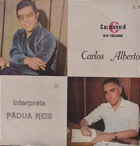Lp - Carlos Alberto Interpreta Pádua Reis