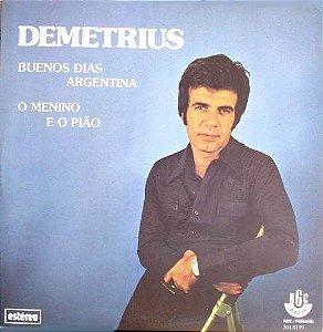 Compacto - Demetrius – Buenos Dias Argentina / O Menino E O Pião