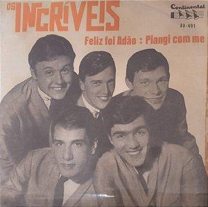 Comp - Os Incríveis – Feliz Foi Adão 1966
