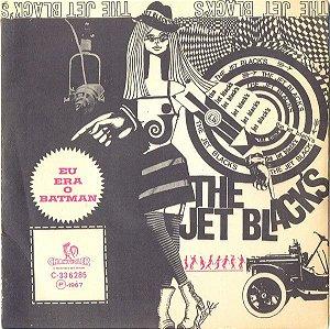 Comp - The Jet Black's – Eu Era O Batman 1967