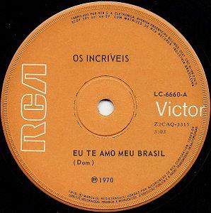 COMP. - Os Incríveis – Eu Te Amo Meu Brasil