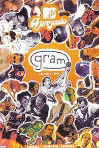 DVD - Gram – MTV Apresenta