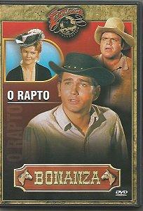 DVD - BONANZA - O RAPTO