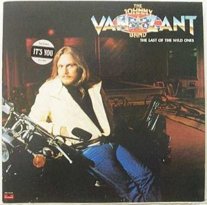 Lp - The Johnny Van Zant Band ‎– The Last Of The Wild Ones - 1982