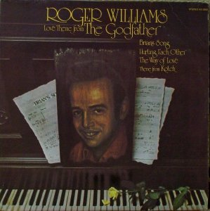 "Lp - Roger Williams ‎– Love Theme From ""The Godfather"" 1972"