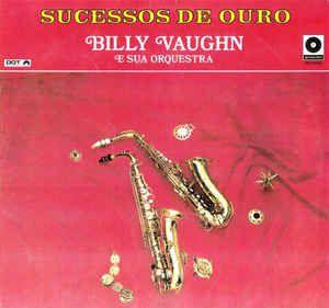 LP - Billy Vaughn E Sua Orquestra - Sucessos De Ouro