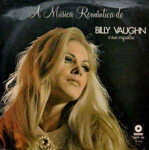 LP -  A Música Romântica De Billy Vaughn E Sua Orquestra